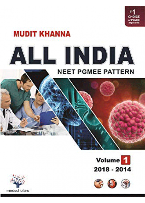 All India NEET Pgmee pattern Volume-1 ( 2018-2014 )