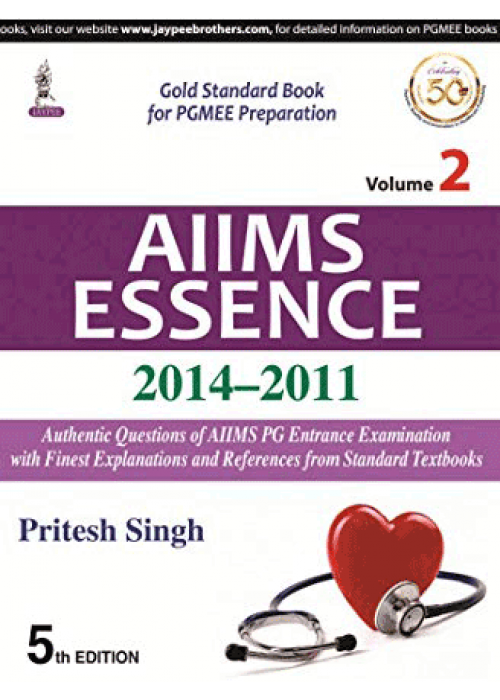 AIIMS Essence ( 2014 - 2011)  VOL 2