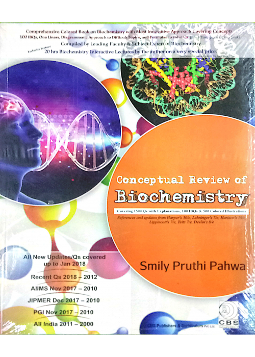 Conceptual Review of Biochemistry - Smily Pruthi Pahwa