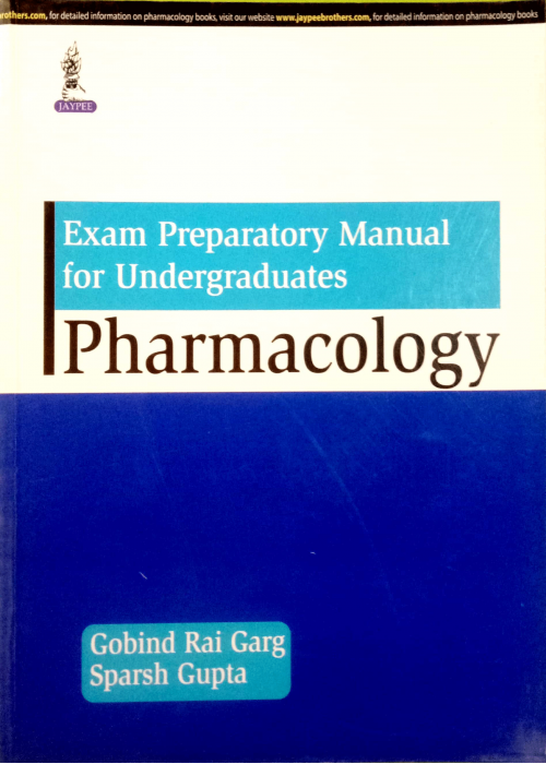 Exam Preparatory Manual  for Undergraduates Pharmacology