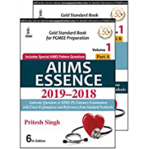 AIIMS ESSENCE 2015 - 2019 (VOLUME 1, Part A & B)