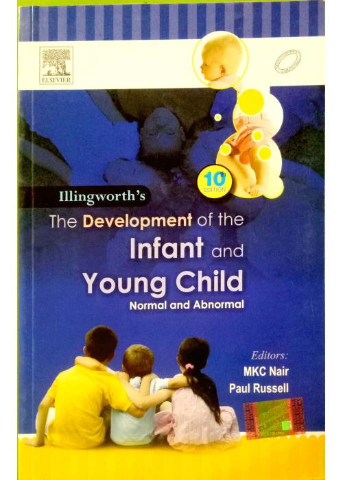 Illingworth's The Development of the Infant and Young Child