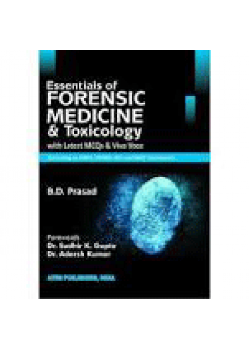 Essentials of Forensic Medicine and Toxiocology - B.D Prasad