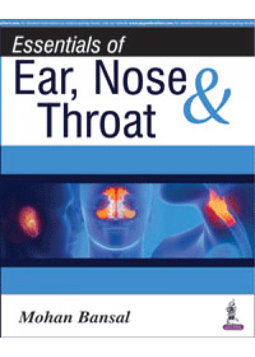 Essentials of Ear, Nose and Throat