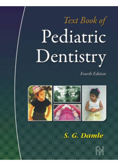 Textbook of Pediatric Dentistry - S.G. Damle