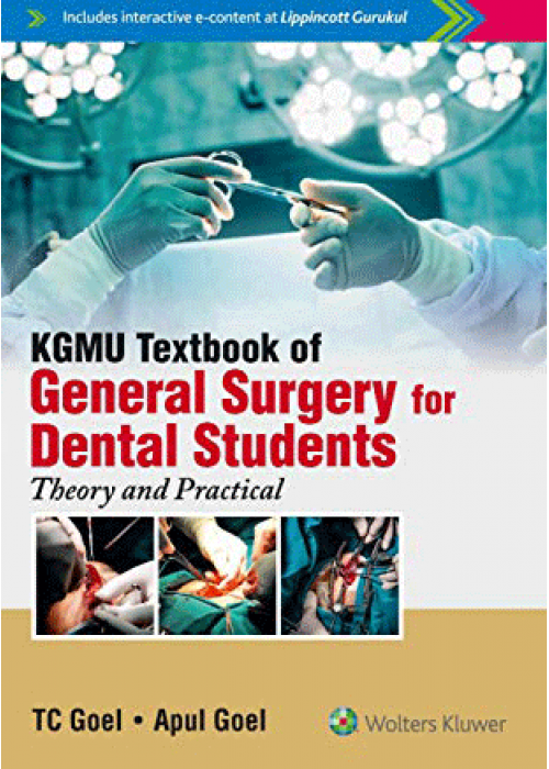 KGMU Textbook of  General Surgery for Dental Students: Theory and Practical