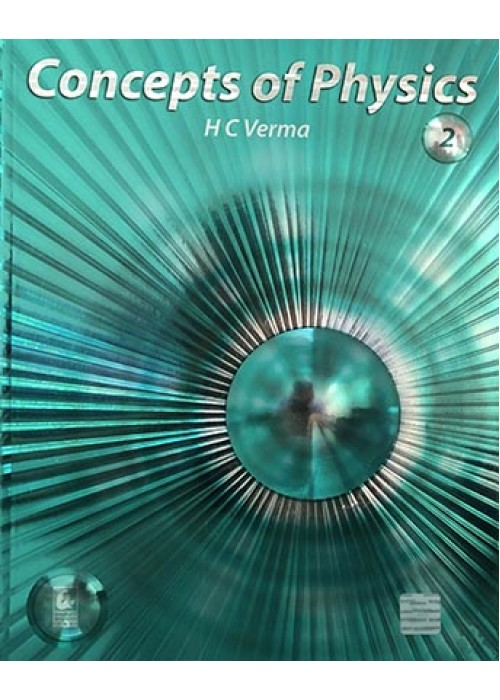 Concepts of Physics VOL 2 By H C Verma
