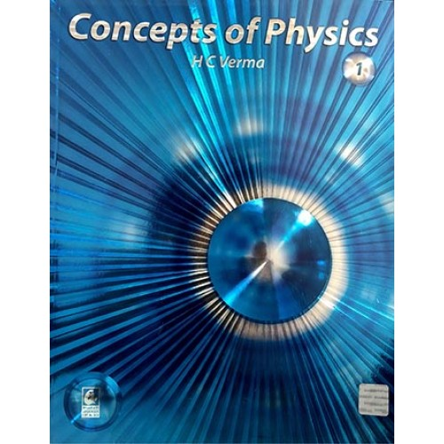 Concepts of Physics VOL- 1 By H C VERMA