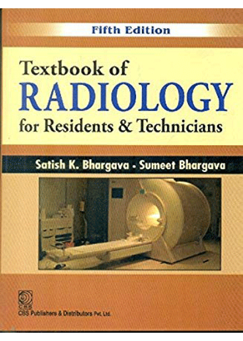 Textbook of Radiology for Residents & Technicians
