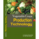 Vegetable Crops Production Technology