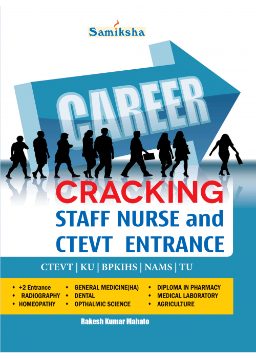 Cracking Staff Nurse and CTEVT Entrance