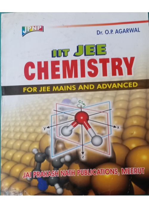 IIT JEE Chemistry For JEE Main And Advanced