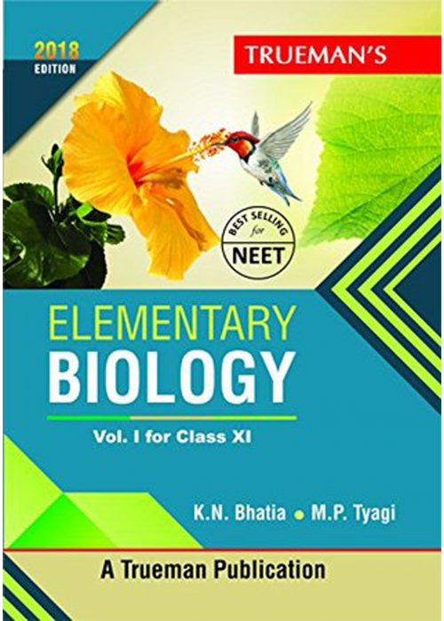 Trueman's Elementary Biology Vol-I for class XI