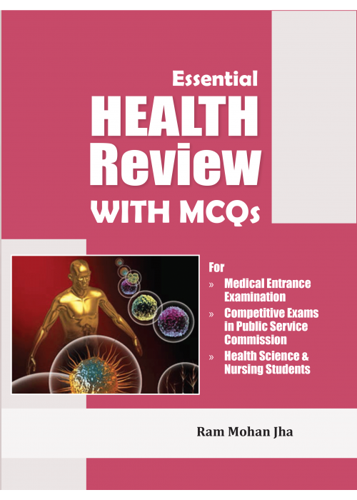 Essential Health Review with MCQs