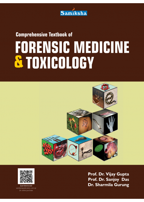 Comprehensive Textbook of Forensic Medicine and Toxicology
