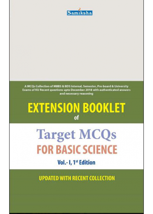 EXTENSION BOOKLET OF TARGET MCQS FOR BASIC SCIENCE (VOL-I)