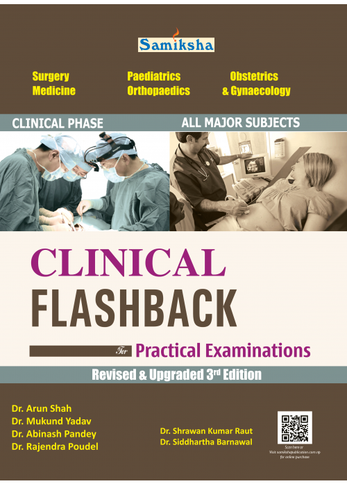 CLINICAL FLASHBACK FOR PRACTICAL EXAMINATION