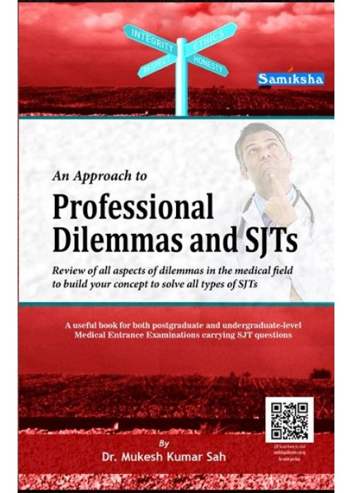 An Approach to Professional Dilemmas and SJTs