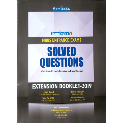 MBBS Entrance Exam Solved Questions Extension Booklet-2019
