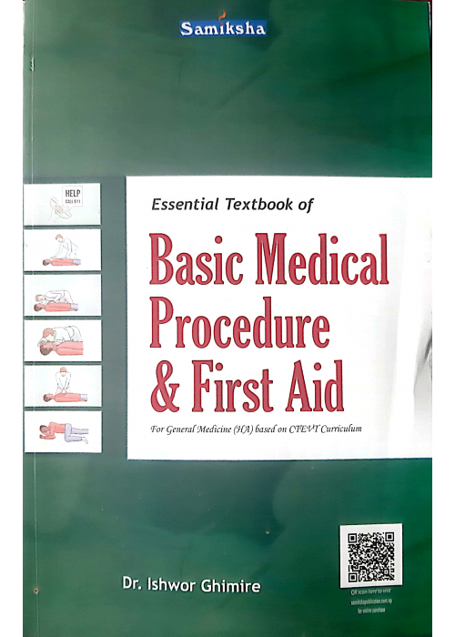 Basic Medical Procedure & First Aid