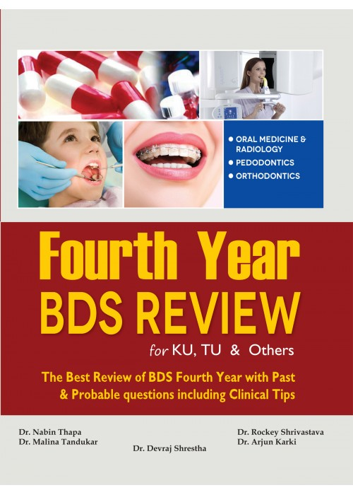 Fourth Year BDS Review for KU and TU