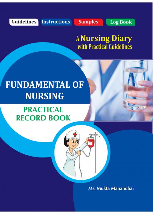 PRACTICAL RECORD BOOK OF FUNDAMENTAL OF NURSING