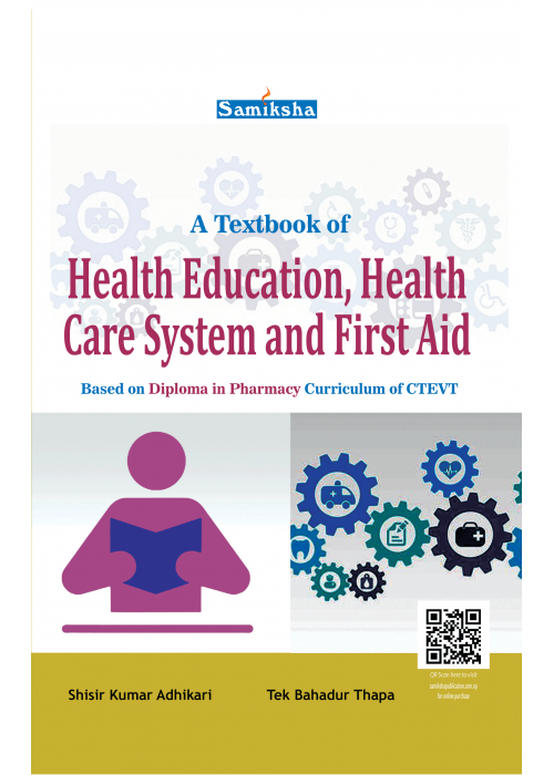 A Textbook of Health Education, Health Care System and First Aid