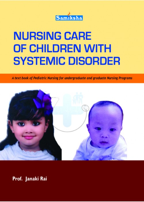 NURSING CARE OF CHILDREN WITH SYSTEMIC