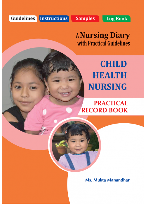 PRACTICAL RECORD BOOK OF CHILD HEALTH NURSING