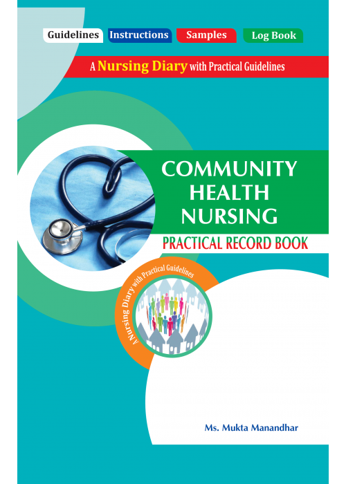PRACTICAL RECORD BOOK OF COMMUNITY HEALTH NURSING