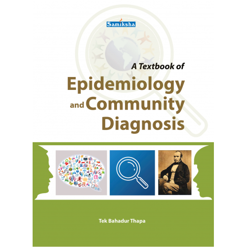 A Textbook of Epidemiology and Community Diagnosis