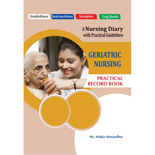 PRACTICAL RECORD BOOK OF GERIATRIC NURSING