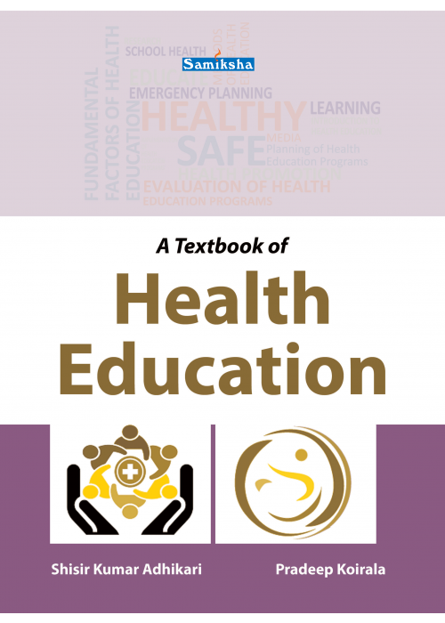 A Textbook of Health Education