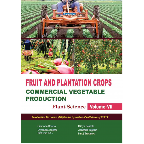 FRUIT and PLANTATION CROPS & COMMERCIAL VEGETABLE PRODUCTION