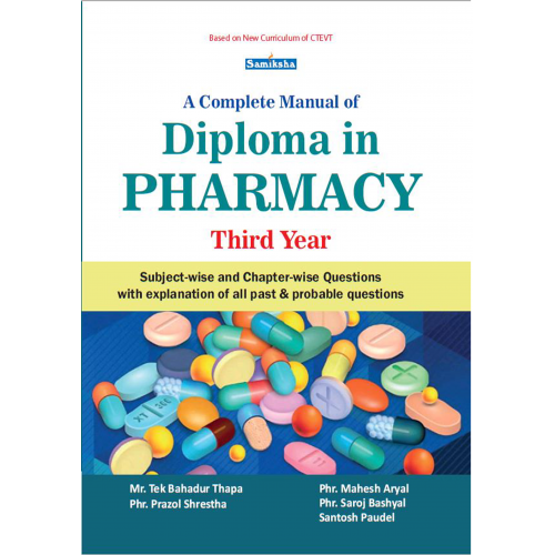A complete Manual of Diploma in Pharmacy (Third Year)