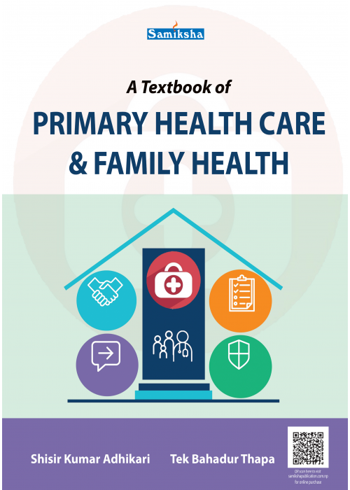 A Text Book Of Primary Health care & Family Health