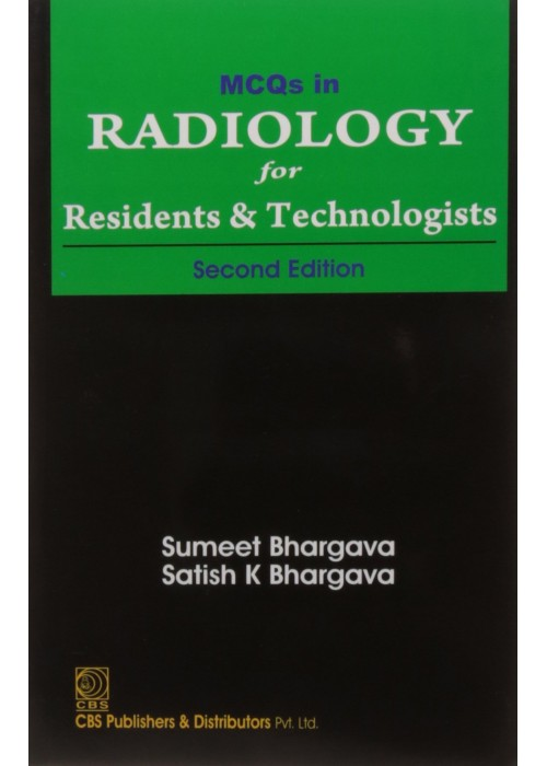 MCQs In Radiology For Residents And Technologists