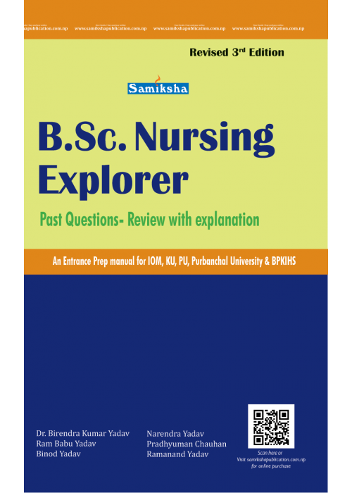 B.Sc. NURSING EXPLORER- an entrance prep manual