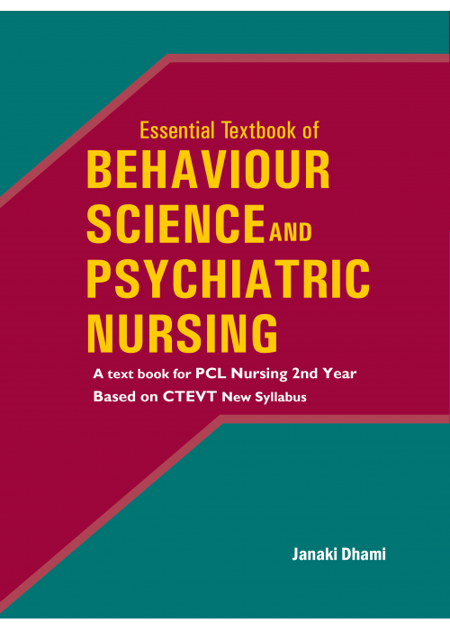 Essential Textbook of Behaviour and Psychiatric Nursing