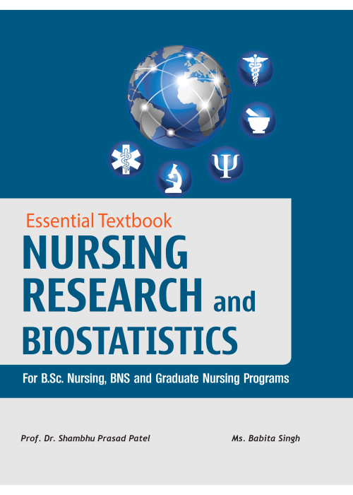 Essential Textbook of Nursing Research and Biostatistics