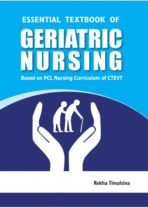 Essential Textbook of Geriatric Nursing