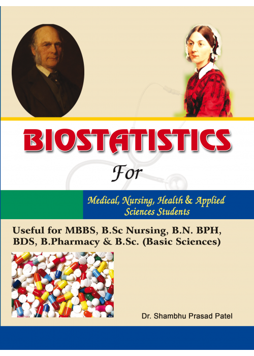Biostatistics for Medical, Nursing, Health and Applied Science Students