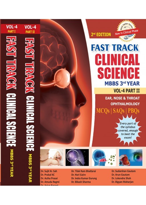 Fast Track Clinical Science MBBS 3rd Year Vol-4 Part I  and II