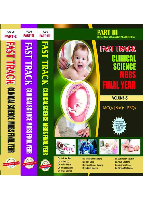 Fast Track Clinical Science MBBS 3rd Year vol-5,Part-1,2and 3