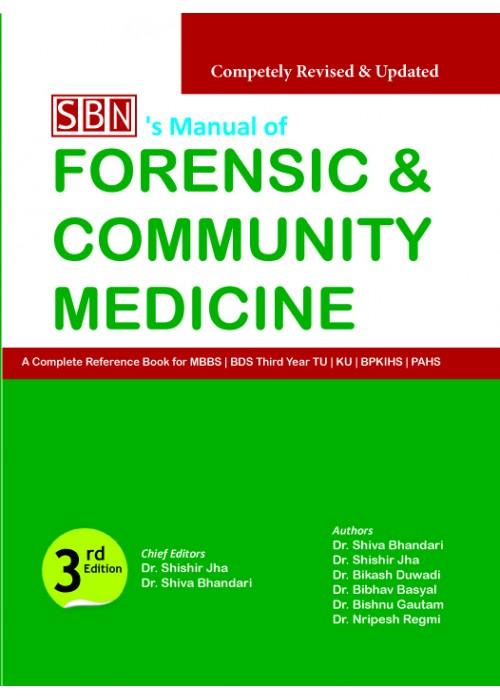 SBN Manual of Forensic & Community Medicine