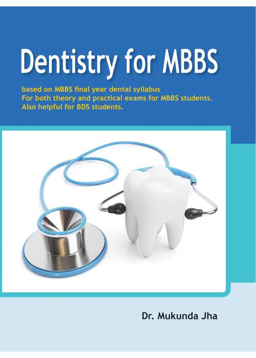 Dentistry for MBBS
